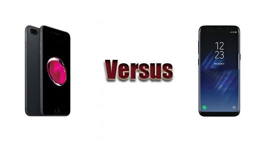 Apple iPhone 7 Plus versus Samsung Galaxy S8